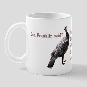 Ben Franklin said Mug
