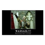 Wassail!!! Sticker (Rectangle)