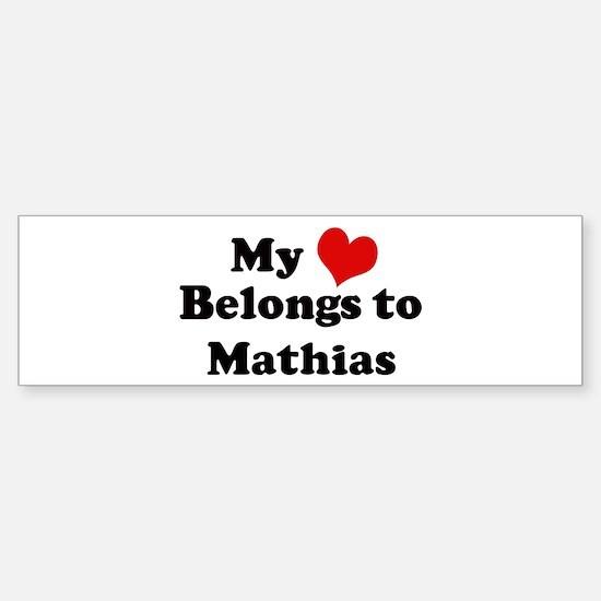 My Heart: Mathias Bumper Bumper Bumper Sticker
