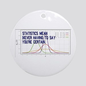 Statistics Means Uncertainty Ornament (Round)