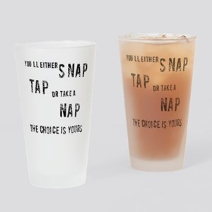 MMA, Snap, Tap or Nap Drinking Glass