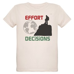 OYOOS Effort Decisions Earth T-Shirt