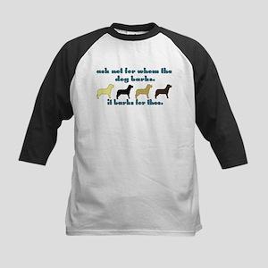 Ask Not for Barking Kids Baseball Jersey