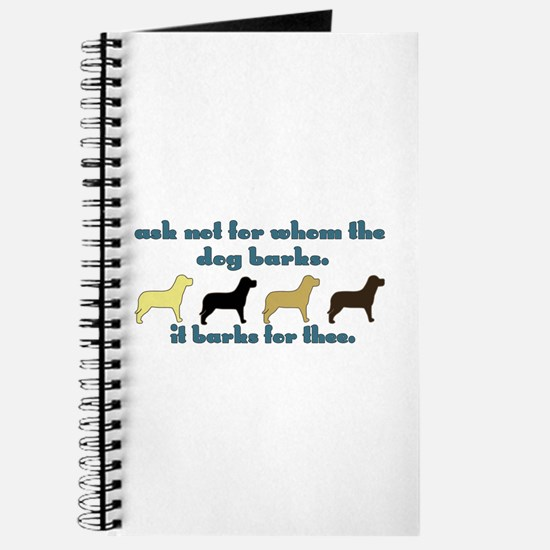 Ask Not for Barking Journal