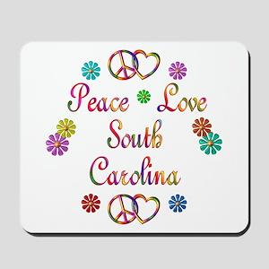 Peace Love South Carolina Mousepad