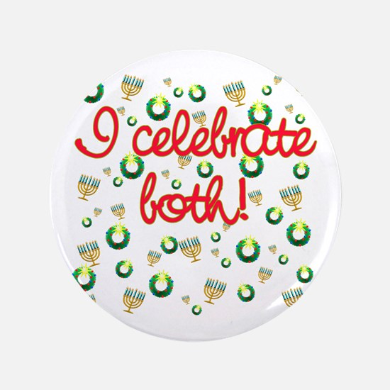 "Hanukkah AND Christmas 3.5"" Button"