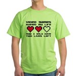 Video Games Ruined My Life Green T-Shirt