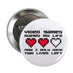 """Video Games Ruined My Life 2.25"""" Button"""