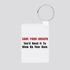 Save Your Breath Aluminum Photo Keychain