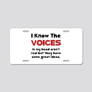 Voices In Head Aluminum License Plate