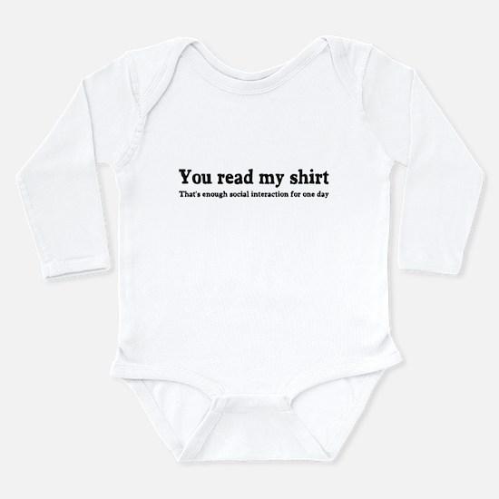 You read my shirt Long Sleeve Infant Bodysuit