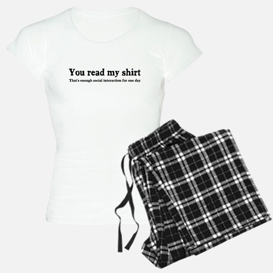You read my shirt Pajamas