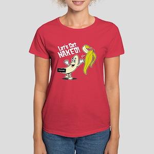 Let's Get Naked Banana - Women's Dark T-Shirt