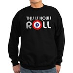 This Is How I Roll Curling Sweatshirt (dark)