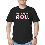 This Is How I Roll Curling Men's Fitted T-Shirt (d