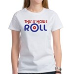 This Is How I Roll Curling Women's T-Shirt