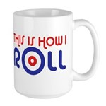 This Is How I Roll Curling Large Mug