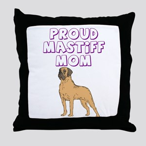 Proud Mastiff Mom Throw Pillow