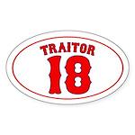 TRAITOR 18 Oval Sticker