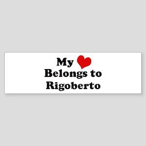 My Heart: Rigoberto Bumper Sticker