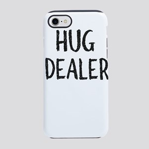 Hug Dealer, Love Reference iPhone 7 Tough Case