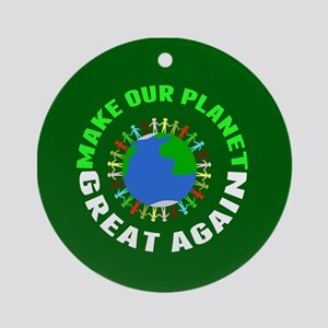 Make Planet Great Round Ornament