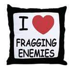 I heart fragging enemies Throw Pillow