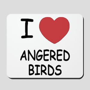 I heart angered birds Mousepad