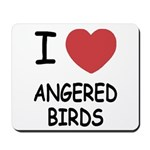 I heart angered birds Mousepad