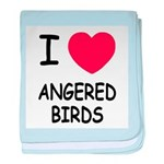 I heart angered birds baby blanket