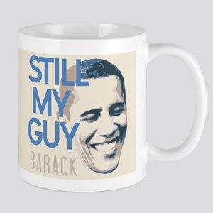 Still My Guy BARACK Mug