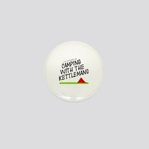 'Camping with the Kettlemans' Mini Button