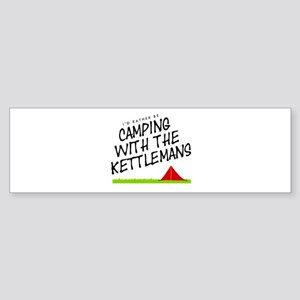 'Camping with the Kettlemans' Sticker (Bumper)