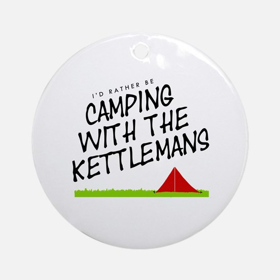 'Camping with the Kettlemans' Round Ornament