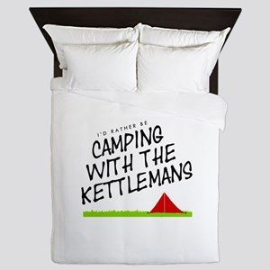 'Camping with the Kettlemans' Queen Duvet