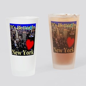 It's Better In New York Drinking Glass