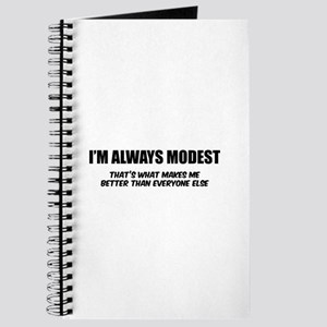 I'm always modest Journal