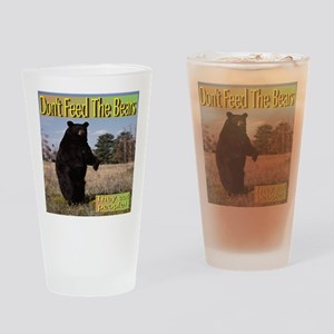 Don't Feed The Bears They Eat Peopl Drinking Glass