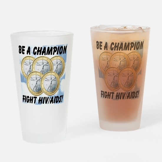 Be A Champion Fight HIV/AIDS Drinking Glass