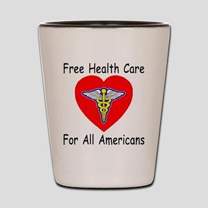 Free Health Care Shot Glass
