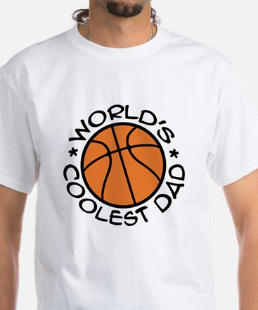 World's Coolest Basketball Dad White T-Shirt