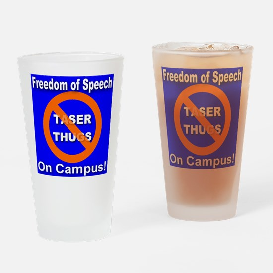 No Taser Thugs: Freedom of Sp Drinking Glass