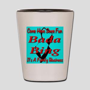 Bada Bing Shot Glass