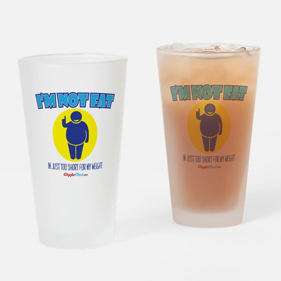 Not Fat Drinking Glass