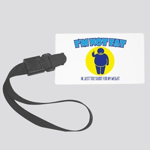 Not Fat Large Luggage Tag