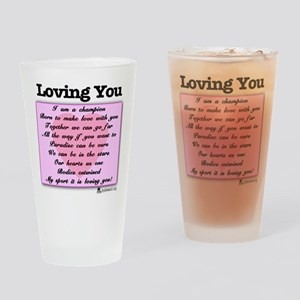 Loving You Drinking Glass
