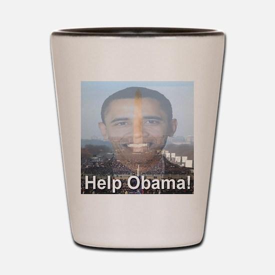Help Obama Shot Glass