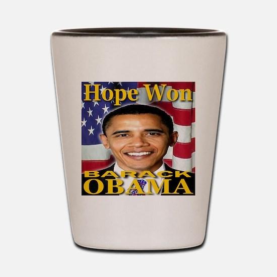Hope Won Barack Obama Shot Glass