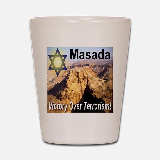 Masada Victory Over Terrorism Shot Glass