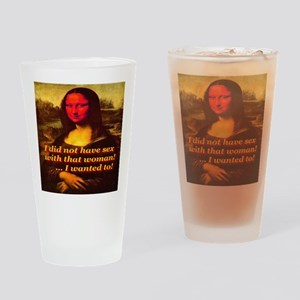 Mona Lisa I Did Not Have Sex Drinking Glass